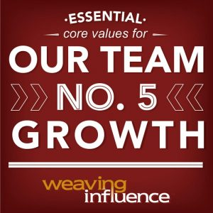 Living Our Core Values: Growth
