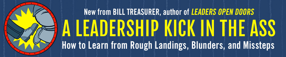 A Leadership Kick In The Ass (International Launch Team) – By Bill Treasurer