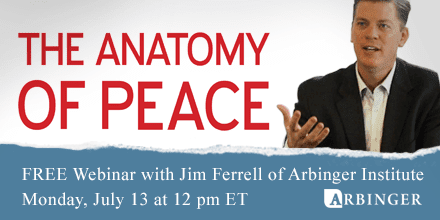 The Anatomy of Peace – with Jim Ferrell