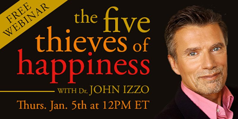 The Five Thieves of Happiness – With John Izzo