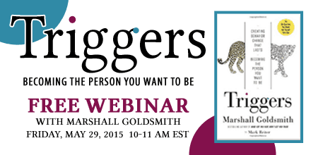 Triggers – With Marshall Goldsmith