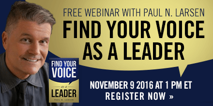 Find Your Voice As A Leader – With Paul Larsen