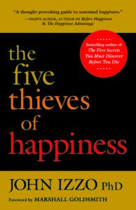 Featured on Friday: The Five Thieves by Dr. John Izzo
