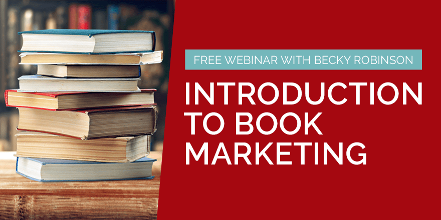 Introduction to Book Marketing – with Becky Robinson