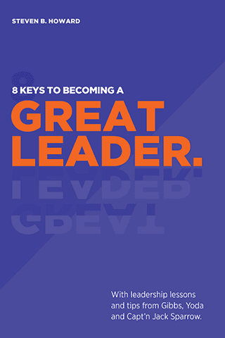 8 Keys To Becoming A Great Leader