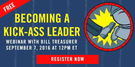 Becoming a Kick Ass Leader – with Bill Treasurer