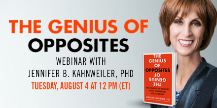 The Genius of Opposites – With Jennifer Kahnweiler