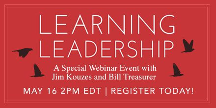 Learning Leadership – with Jim Kouzes & Bill Treasurer