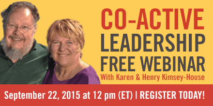 Co-Active Leadership – With Karen & Henry Kimsey-House