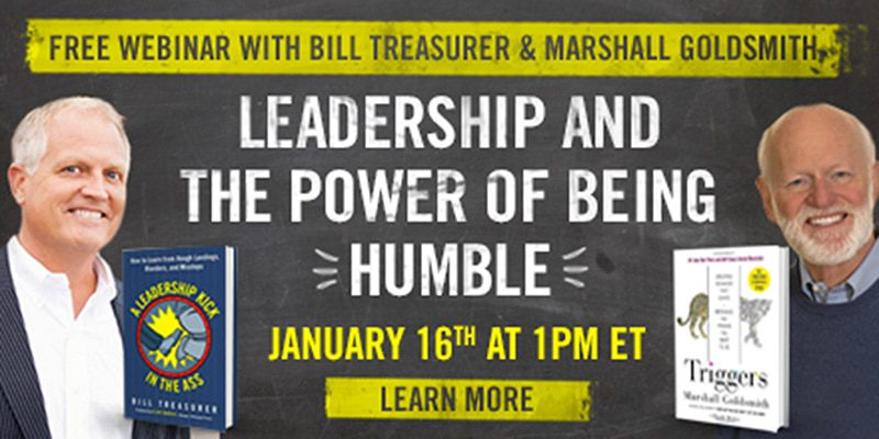 Leadership & The Power Of Being Humble – With Bill Treasurer & Marshall Goldsmith