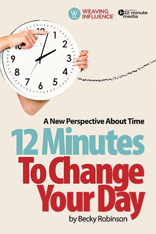 Weaving Influence - 12 Minutes To Change Your Day