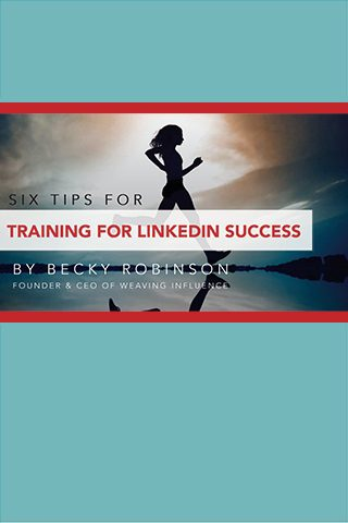 Weaving Influence - Training For LinkedIn Success