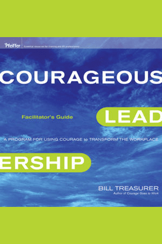 Courageous Leadership Facilitators Guide