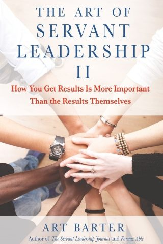 The Art of Servant Leadership II