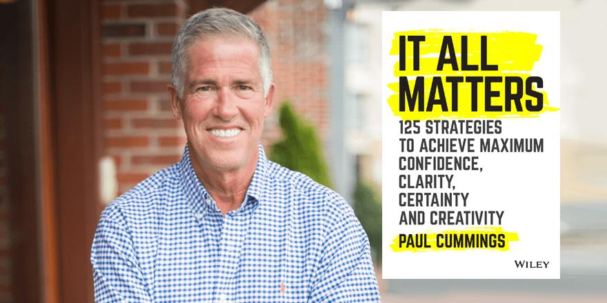 It All Matters – By Paul Cummings