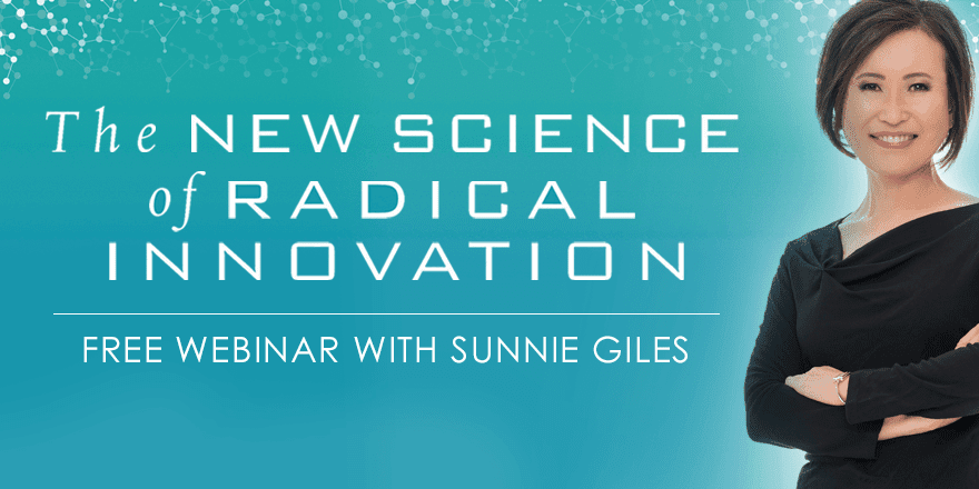 The New Science of Radical Innovation – With Sunnie Giles