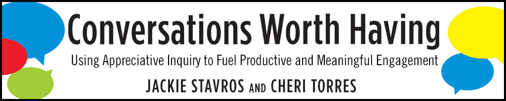 Conversations Worth Having - By Jackie Stavros & Cheri Torres