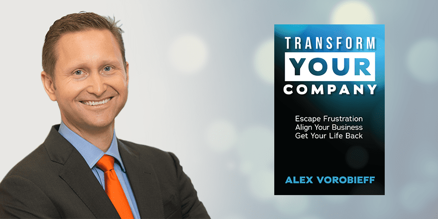 Transform Your Company – by Alex Vorobieff
