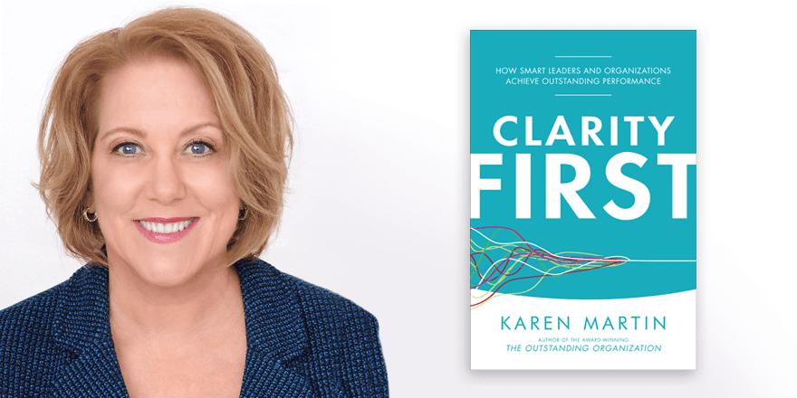 Clarity First – Karen Martin