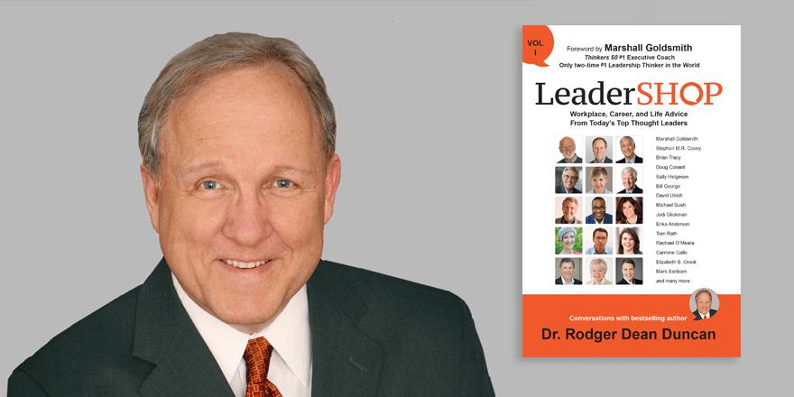 LeaderSHOP – Rodger Dean Duncan