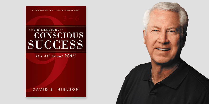 The 9 Dimensions of Conscious Success – David Nielson