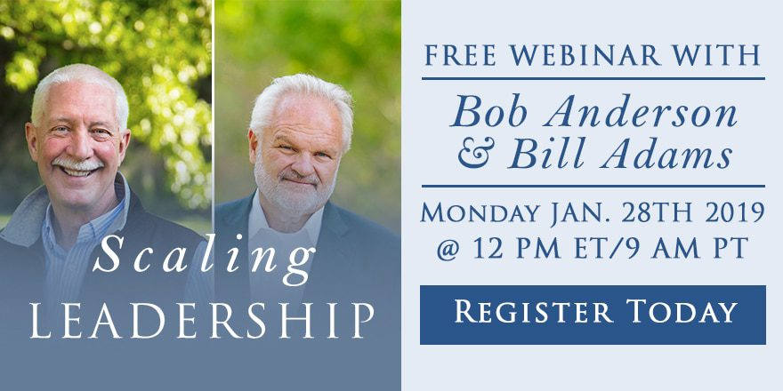 Scaling Leadership – with Bob Anderson and Bill Adams