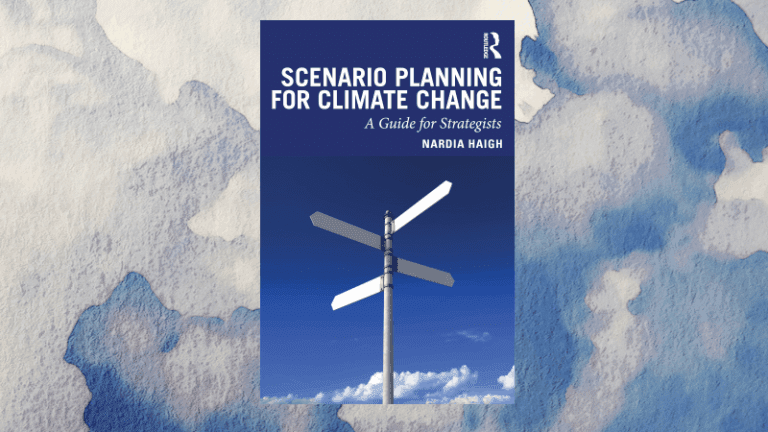 Scenario Planning for Climate Change – Nardia Haigh