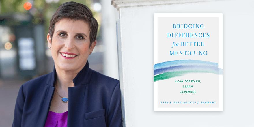 Bridging Differences for Better Mentoring – Lisa Fain