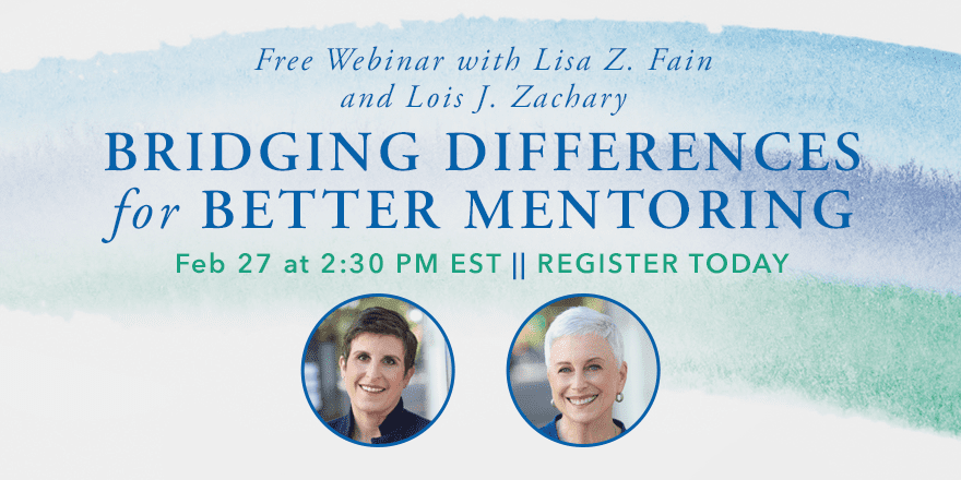 Bridging Differences for Better Mentoring – with Lisa Fain and Lois Zachary