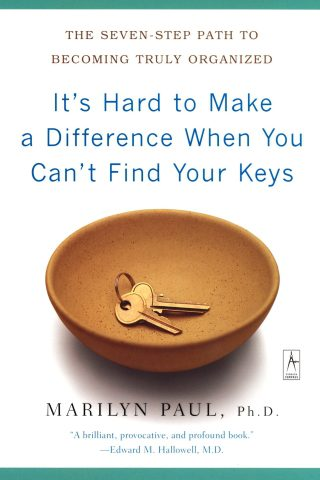 It's Hard to Make a Difference When You Can't Find Your Keys