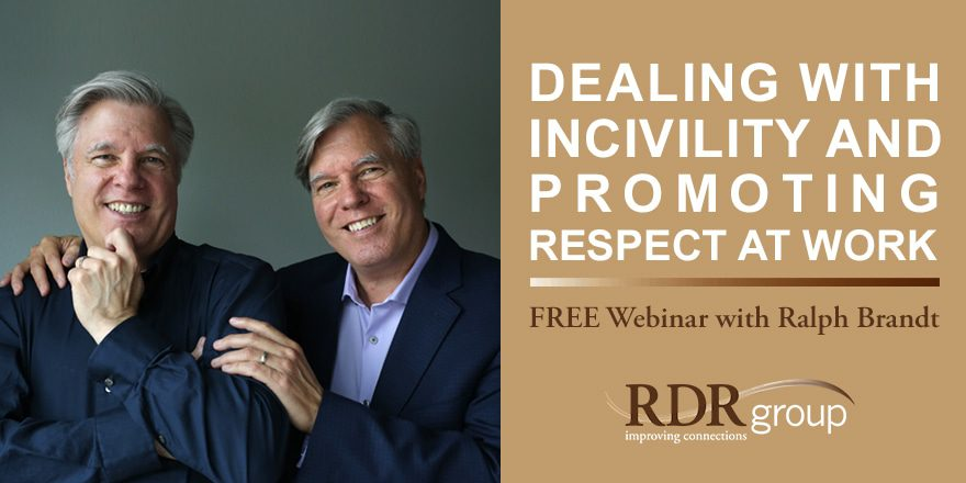 Dealing with Incivility and Promoting Respect at Work – with Ralph Brandt