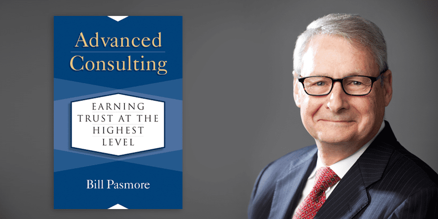 Advanced Consulting – Bill Pasmore