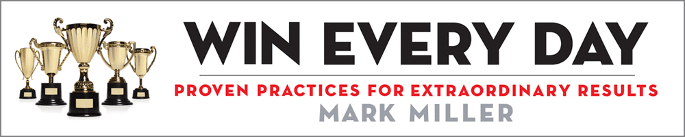 Win Every Day - By Mark Miller