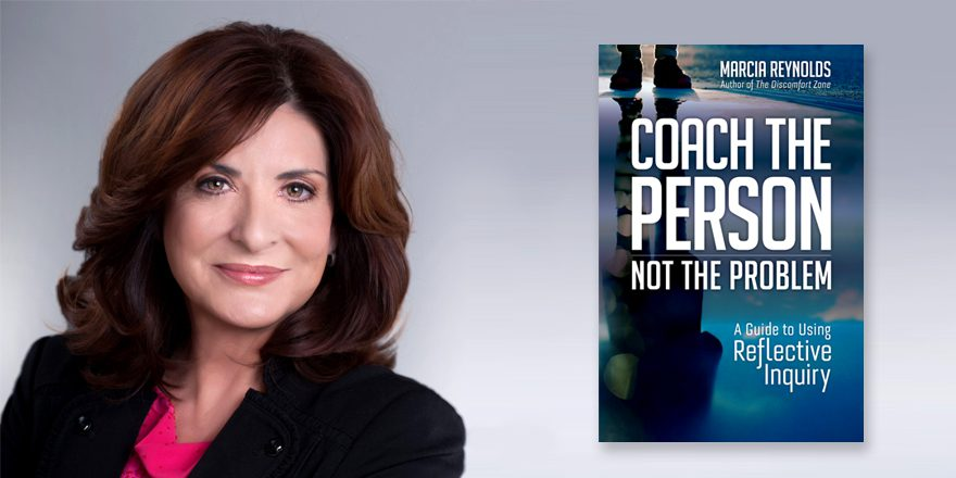 Coach the Person – Marcia Reynolds