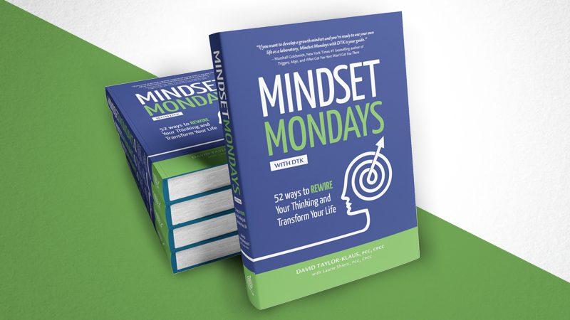 Mindset Mondays with DTK